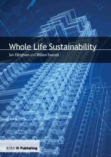 Whole Life Sustainability (Paperback)