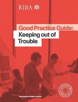 Good Practice Guide: Keeping out of Trouble (Paperback)