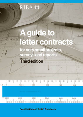 A Guide to Letter Contracts: For very small projects, surveys, and reports (Paperback)