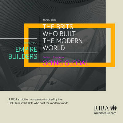 The Brits Who Built the Modern World (Paperback)