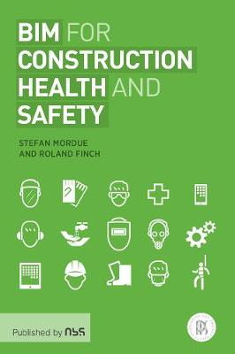 BIM for Construction Health and Safety (Paperback)