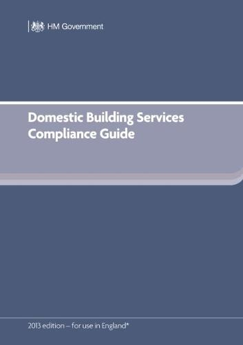 Domestic Building Services Compliance Guide (for Part L 2013 edition) (Paperback)
