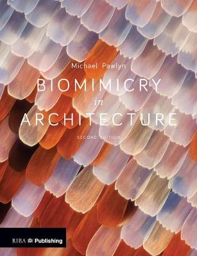 Biomimicry in Architecture (Paperback)