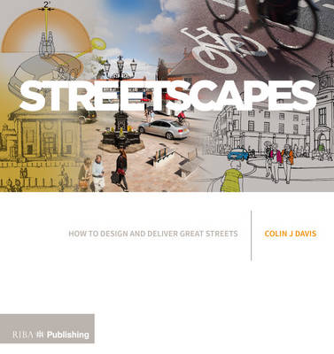Streetscapes: A Guide to Better Street Design (Paperback)