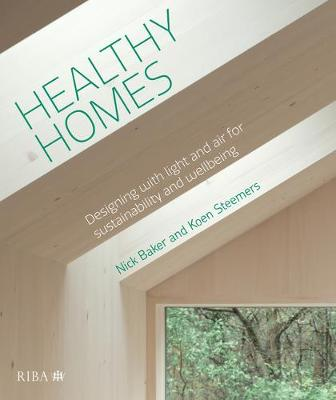 Healthy Homes: Designing with light and air for sustainability and wellbeing (Paperback)