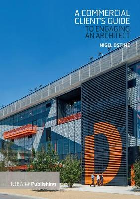 Commercial Client's Guide to Engaging an Architect (Paperback)