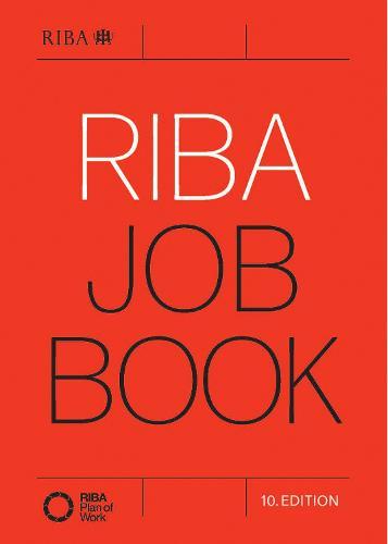 RIBA Job Book (10th Edition) (Paperback)