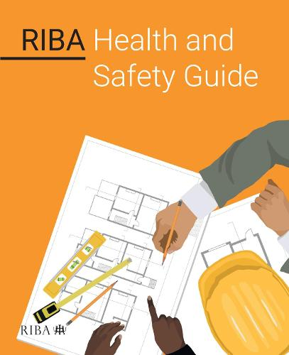 RIBA Health and Safety Guide (Paperback)