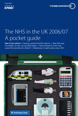 The NHS in the UK 2006/2007: A Pocket Guide (Paperback)
