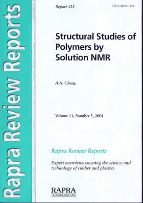 Structural Studies of Polymers by Solution NMR - Rapra Review Reports v. 11, No. 5, R (Paperback)