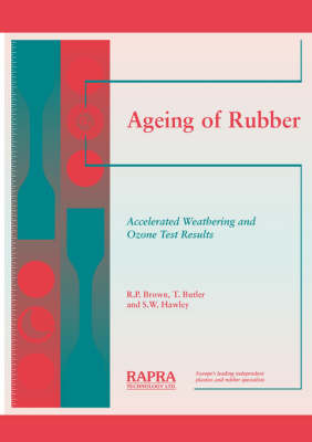 Ageing of Rubber: Accelerated Weathering and Ozone Test Results (Paperback)