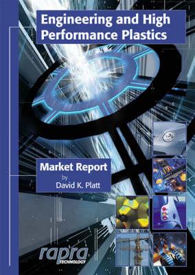 Engineering and High Performance Plastics (Paperback)