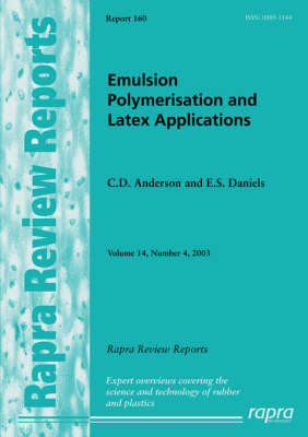 Emulsion Polymerisation and Latex Applications: v. 14, No. 4 - Rapra Review Reports Vol 14, No. 4,  (Paperback)