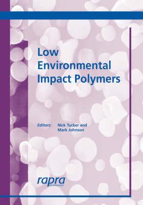 Low Environmental Impact Polymers (Paperback)