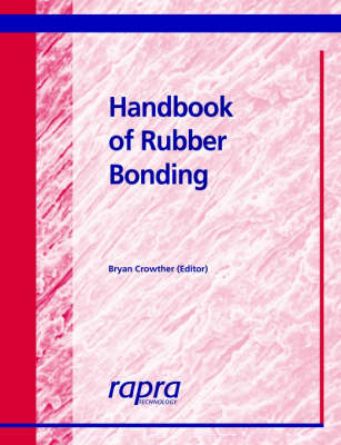 Handbook of Rubber Bonding (Paperback)