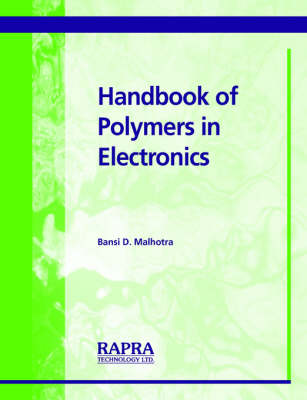 Handbook of Polymers in Electronics (Paperback)