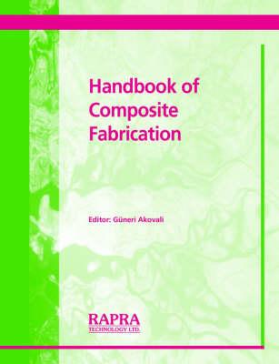 Handbook of Composite Fabrication (Paperback)