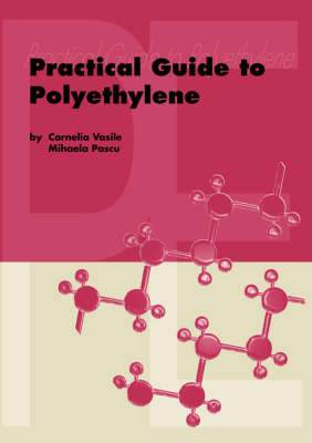 Practical Guide to Polyethylene (Paperback)