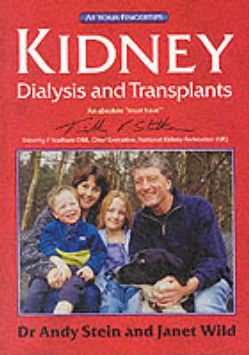 Kidney Dialysis and Transplants: The at Your Fingertips Guide - At Your Fingertips (Paperback)