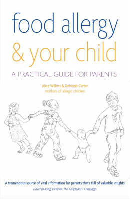 Food Allergy and Your Child: A Practical Guide for Parents (Paperback)
