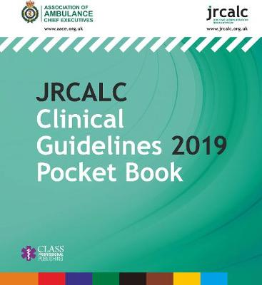 JRCALC Clinical Guidelines 2019 Pocket Book (Paperback)