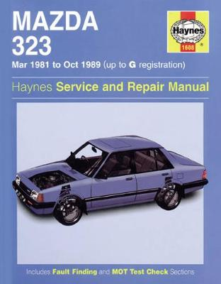 Mazda 323 (Mar 81 - Oct 89) Up To G (Hardback)