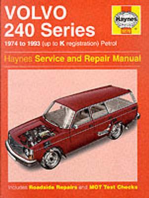Volvo 240 Series Service and Repair Manual - Haynes Service and Repair Manuals 270 (Hardback)