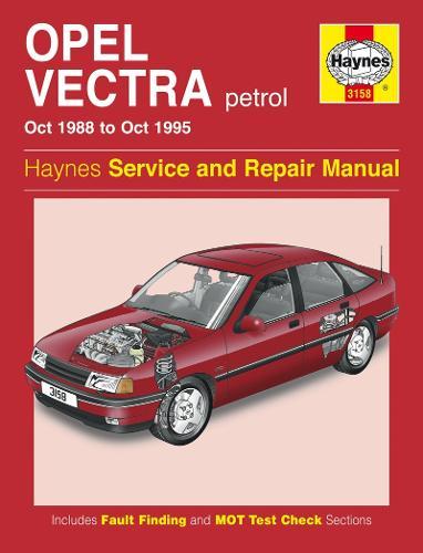 Opel Vectra Petrol (Oct 88 - Oct 95) (Paperback)