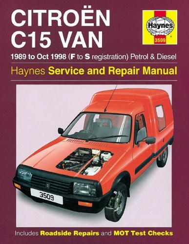 Citroen C15 Van Petrol & Diesel (89 - Oct 98) F To S (Paperback)