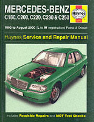 Mercedes-Benz C-class Petrol and Diesel (1993-2000) Service and Repair Manual - Haynes Service and Repair Manuals (Hardback)