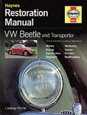 VW Beetle and Transporter Restoration Manual - Haynes Restoration Manuals (Hardback)