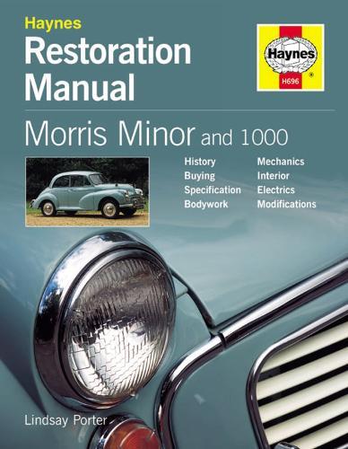 Morris Minor And 1000 Restoration Manual (Hardback)