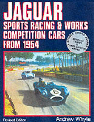 Jaguar: Sports Racing and Works Competition Cars from 1954 v.2 (Hardback)
