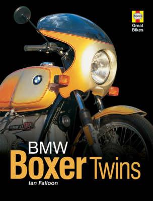 BMW Boxer Twins - Haynes Great Bikes (Hardback)