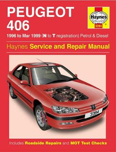 Peugeot 406 Petrol & Diesel (96 - Mar 99) N To T (Hardback)