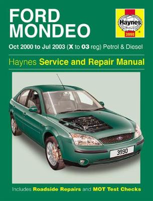 Ford Mondeo Petrol & Diesel (Oct 00 - Jul 03) X To 03 (Hardback)