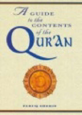 A Guide to the Contents of the Qur'an - Middle East Cultures S. 9 (Paperback)