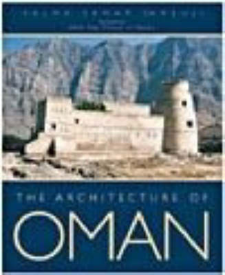 The Architecture of Oman (Hardback)