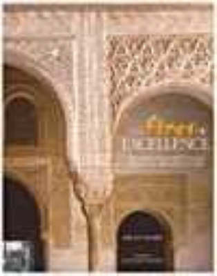 The Fires of Excellence: Spanish and Portuguese Oriental Architecture (Hardback)