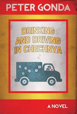Drinking and Driving in Chechnya (Paperback)