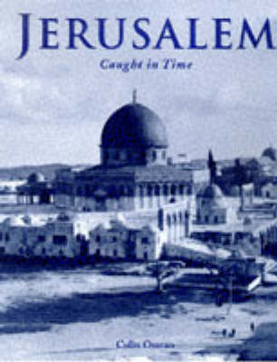 Jerusalem - Caught in Time Great Photographic Archives (Hardback)