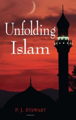 Unfolding Islam (Hardback)