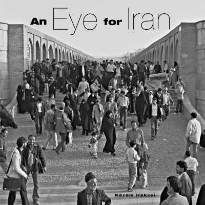 An Eye for Iran (Hardback)