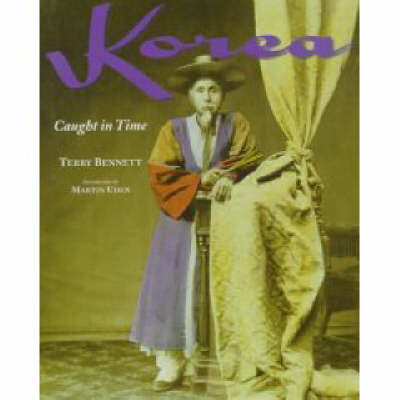 Korea: Caught in Time - Caught in Time Great Photographic Archives (Paperback)