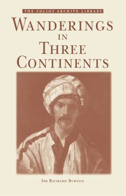 Wanderings in Three Continents - Folios Archive Library (Paperback)