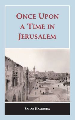 Once Upon a Time in Jerusalem (Hardback)