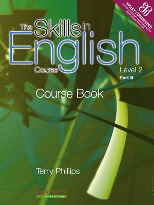 The Skills in English Course: Level 2 Pt. B - Skills in English S. (Paperback)