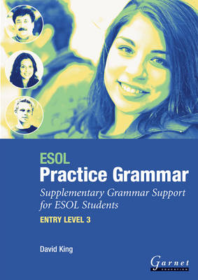 ESOL Practice Grammar - Entry Level 3 - Supplimentary Grammer Support for ESOL Students (Board book)
