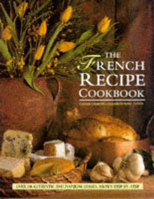The French Recipe Cookbook (Hardback)
