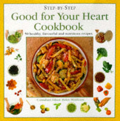 Good for Your Heart Cookbook - Step-by-Step (Hardback)